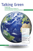 Talking Green: Exploring contemporary issues in environmental communications